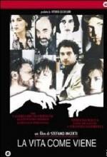 La Vita Come Viene (2003) afişi