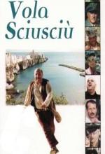 Vola Sciusciù (2000) afişi