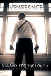 Villainy for the Lonely (2012) afişi
