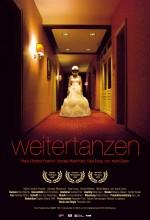 Weitertanzen (2008) afişi