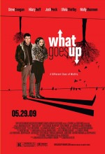 What Goes Up (2009) afişi