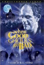 When Good Ghouls Go Bad (2001) afişi