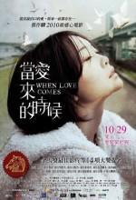 When Love Comes (ı) (2010) afişi