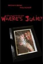 Where's Julie? (2006) afişi