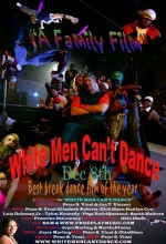 White Men Can't Dance (2012) afişi