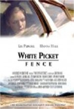 White Picket Fence (2006) afişi