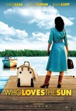 Who Loves The Sun (2006) afişi