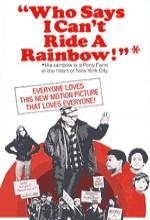 Who Says I Can't Ride A Rainbow (1971) afişi