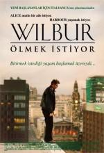 Wilbur Ölmek İstiyor (2002) afişi