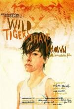Wild Tigers I Have Known (2006) afişi