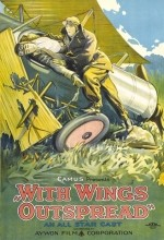 With Wings Outspread (1922) afişi