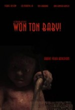 Won Ton Baby! (2009) afişi