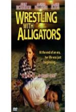Wrestling With Alligators (1998) afişi
