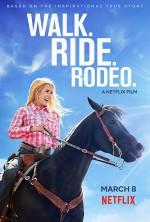 Walk. Ride. Rodeo. (2019) afişi