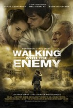 Walking with the Enemy (2013) afişi