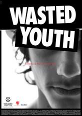 Wasted Youth (2011) afişi