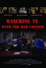 Watching TV With The Red Chinese (2012) afişi