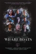 We Are Boats (2018) afişi