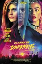 We Summon the Darkness (2019) afişi