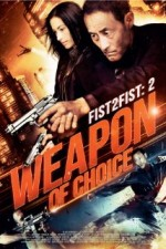 Fist 2 Fist 2 - Weapon of Choice