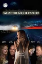 What the Night Can Do (2017) afişi