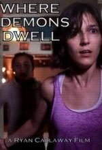 Where Demons Dwell (2017) afişi