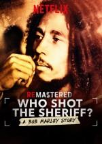 Who Shot the Sheriff? (2018) afişi