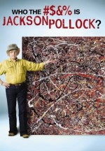 Who the Fuck Is Jackson Pollock? (2006) afişi