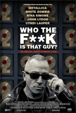 Who the Fuck is That Guy? The Fabulous Journey of Michael Alago (2016) afişi