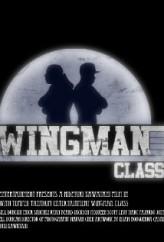 Wingman Class (2010) afişi