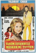 Yarim istanbulu Mesken Mi Tuttun (1976) afişi