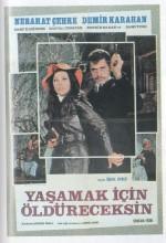 Yaşamak İçin Öldüreceksin (1970) afişi