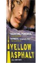 Yellow Asphalt (2001) afişi
