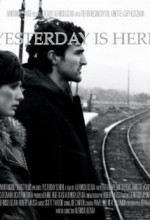 Yesterday Is Here (2011) afişi