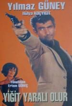 Yiğit Yaralı Olur (1966) afişi