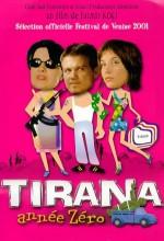 Yıl Sıfır, Tiran (2001) afişi