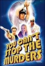 You Can't Stop The Murders (2003) afişi