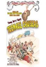 Young, Hot 'n Nasty Teenage Cruisers (1977) afişi