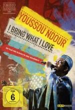 Youssou Ndour: ı Bring What ı Love