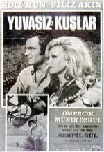Yuvasız Kuşlar (1970) afişi
