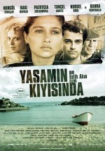 Yaşamın Kıyısında (2007) afişi
