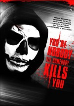 You're Nobody 'til Somebody Kills You (2012) afişi