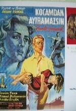 Zavallı Yavrucak (kocamdan Ayıramazsın) (1959) afişi
