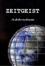 Zeitgeist: Addendum (2008) afişi