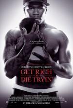 Zengin Ol Ya Da Uğrunda Öl (2005) afişi