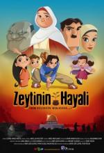 Zeytinin Hayali (2007) afişi