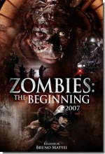 Zombies: The Beginning (2007) afişi