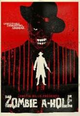 Zombie A-Hole (2012) afişi