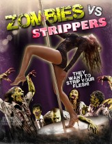 Zombies vs Strippers  afişi