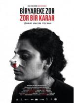 Zor Bir Karar (2017) afişi